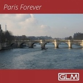 Paris Forever by Various Artists