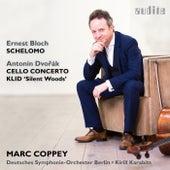 Dvořák: Cello Concerto & Klid - Bloch: Schelomo by Deutsches Symphonie-Orchester Berlin Marc Coppey