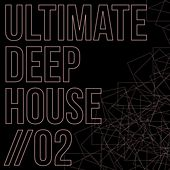 Ultimate Deep House, Vol. 2 by Various Artists