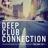 Deep Club Connection, Vol. 20 by Various Artists