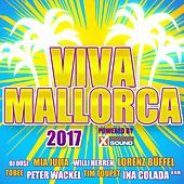 Viva Mallorca 2017 Powered by Xtreme Sound von Various Artists