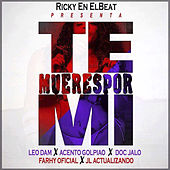 Te Mueres por Mi (Remix) de Leo Dam