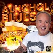 Alkohol Blues von Tim Toupet