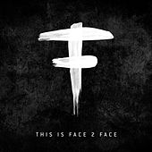 This Is Face 2 Face by Various Artists