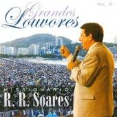 Grandes Louvores, Vol. 6 de Missionário RR Soares