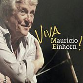 Viva Mauricio Einhorn de Various Artists
