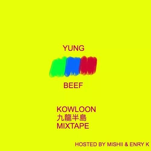 Kowloon Mixtape de Yung Beef