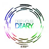 Deep House Diary, Vol. 2 by Various Artists