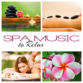 Spa Music to Relax – New Age Calming Sounds, Rest with Soft Music, Healing Waves de Massage Tribe