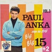 His Big, Big, Big 15 Plus 2 de Paul Anka
