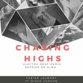 Chasing Highs (Electro Deep Remix Reprise De Alma) von Fabian Laumont