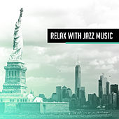 Relax with Jazz Music – Chilled Jazz, Soothing Sounds for Healing, Relaxation, Deep Relief, Ambient Jazz, Peaceful Mind, Calm Night de Acoustic Hits