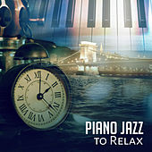 Piano Jazz to Relax – Rest with Jazz Music, Relaxation Sounds to Calm Mind, Smooth Waves by Smooth Jazz Park