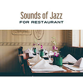 Sounds of Jazz for Restaurant – Jazz Cafe, Soothing Instruments After Work, Ambient Jazz, Piano Bar, Chilled Jazz, Calm Down by New York Jazz Lounge