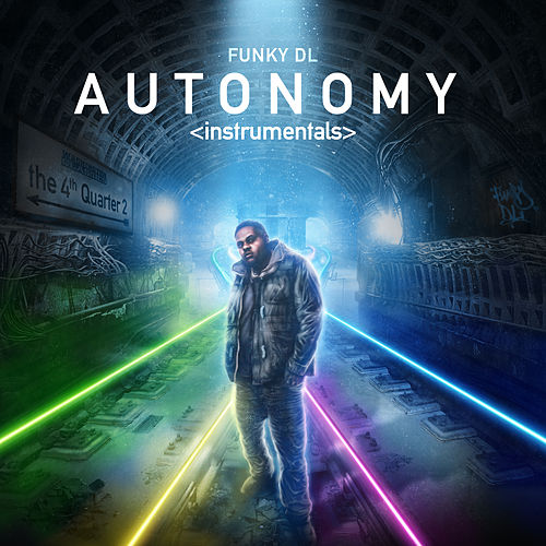 Autonomy: The 4th Quarter 2 (Instrumentals) by Funky DL