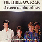 Sixteen Tambourines/Baroque Hoedown di The Three O'Clock