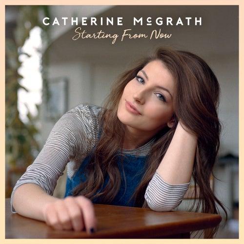 Starting From Now de Catherine McGrath