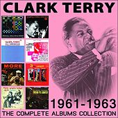 The Complete Albums Collection: 1961 - 1963 di Clark Terry