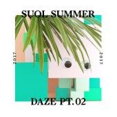 Suol Summer Daze 2017, Pt. 2 von Various Artists