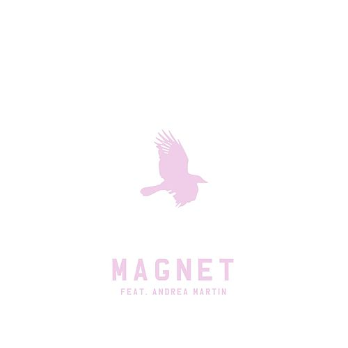 Magnet by Toddla T