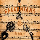 Triomanie by The Balkonians