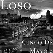 Cinco De Mayo 3 by Loso