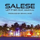 Let It Go (Brian Lavoe Club Edit) [feat. Anayka] de Salese