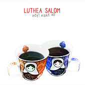 Hey! Wake Up de Luthea Salom