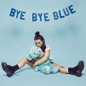 Bye Bye Blue by Miriam Bryant