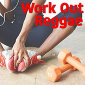 Work Out Reggae by Various Artists