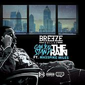 Can You Stand the Rain (feat. Masspike Miles) by Breeze Dollaz
