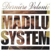 Dernière volonté by Madilu System