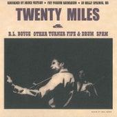 R.L. Boyce Othar Turner Fife & Drum Spam by 20 Miles