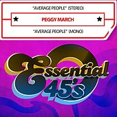 Average People (Digital 45) by Peggy March