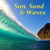 Sun, Sand, & Waves by Various Artists