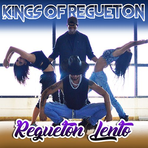 Regueton Lento de Kings of Regueton