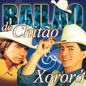 Bailão De Chitão & Xororó von Chitãozinho & Xororó