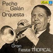 Gran Fiesta Tropical by Pacho Galán y Su Orquesta
