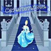 Cenerentola (Fiaba - audio musical) by MARTY
