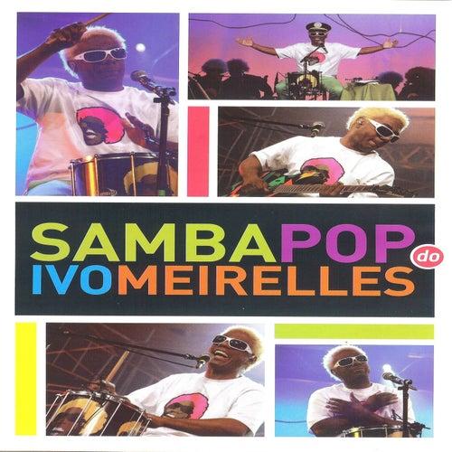 Samba Pop do Ivo Meirelles de Ivo Meirelles