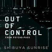 Out of Control (From