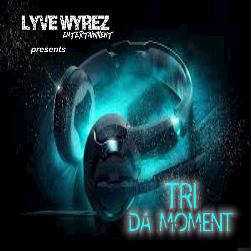 Da Moment by El Tri