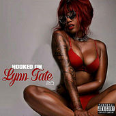 Hooked On Lynn Tate 2.0 de Lynn Tate