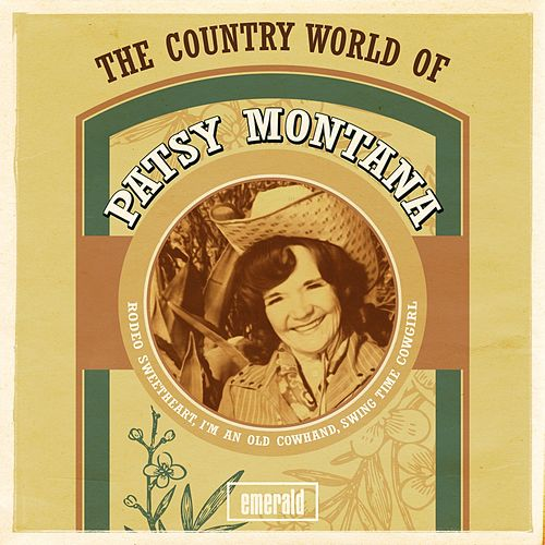 The Country World of Patsy Montana by Patsy Montana