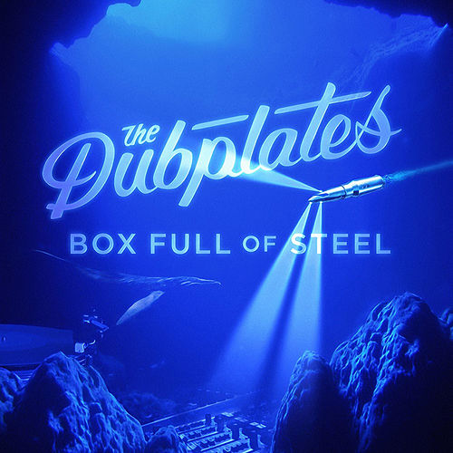 Box Full of Steel by The Dubplates