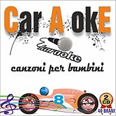 Car O okE - Canzoni per bambini Vol.2 by Various Artists
