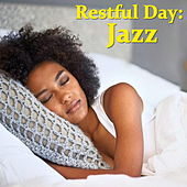Restful Day: Jazz di Various Artists