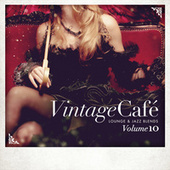 Vintage Café - Lounge & Jazz Blends (Special Selection), Pt. 10 von Various Artists