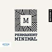 Permanent Minimal, Vol. 2 de Various Artists