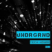 UNDRGRND Tech House, Vol. 2 von Various Artists